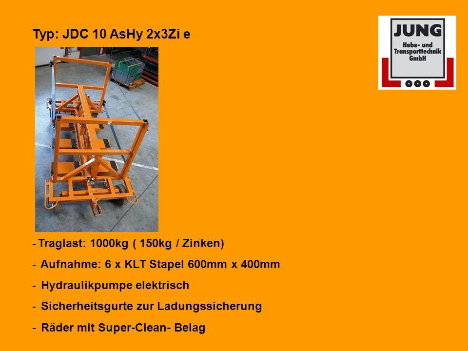 Typ: JDC 10 AsHy 2x3Zi e -Traglast: 1000kg ( 150kg / Zinken) - Aufnahme: 6 x KLT Stapel 600mm x 400mm - Hydraulikpumpe elektrisch - Sicherheitsgurte zur Ladungssicherung - Räder mit Super-Clean- Belag