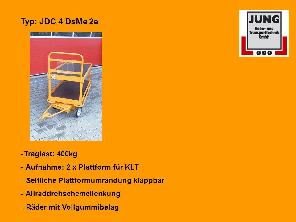 Typ: JDC 4 DsMe 2e -Traglast: 400kg - Aufnahme: 2 x Plattform für KLT - Seitliche Plattformumrandung klappbar - Allraddrehschemellenkung - Räder mit Vollgummibelag