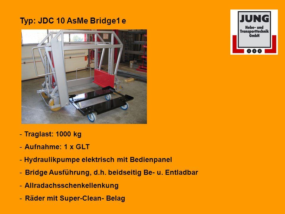 Typ: JDC 10 AsMe Bridge1 e - Traglast: 1000 kg - Aufnahme: 1 x GLT - Hydraulikpumpe elektrisch mit Bedienpanel - Bridge Ausführung, d.h.