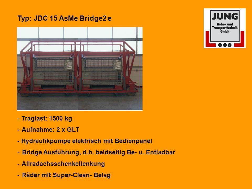 Typ: JDC 15 AsMe Bridge2 e - Traglast: 1500 kg - Aufnahme: 2 x GLT - Hydraulikpumpe elektrisch mit Bedienpanel - Bridge Ausführung, d.h.