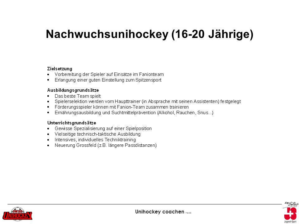 Unihockey coachen maw02 Nachwuchsunihockey (16-20 Jährige)