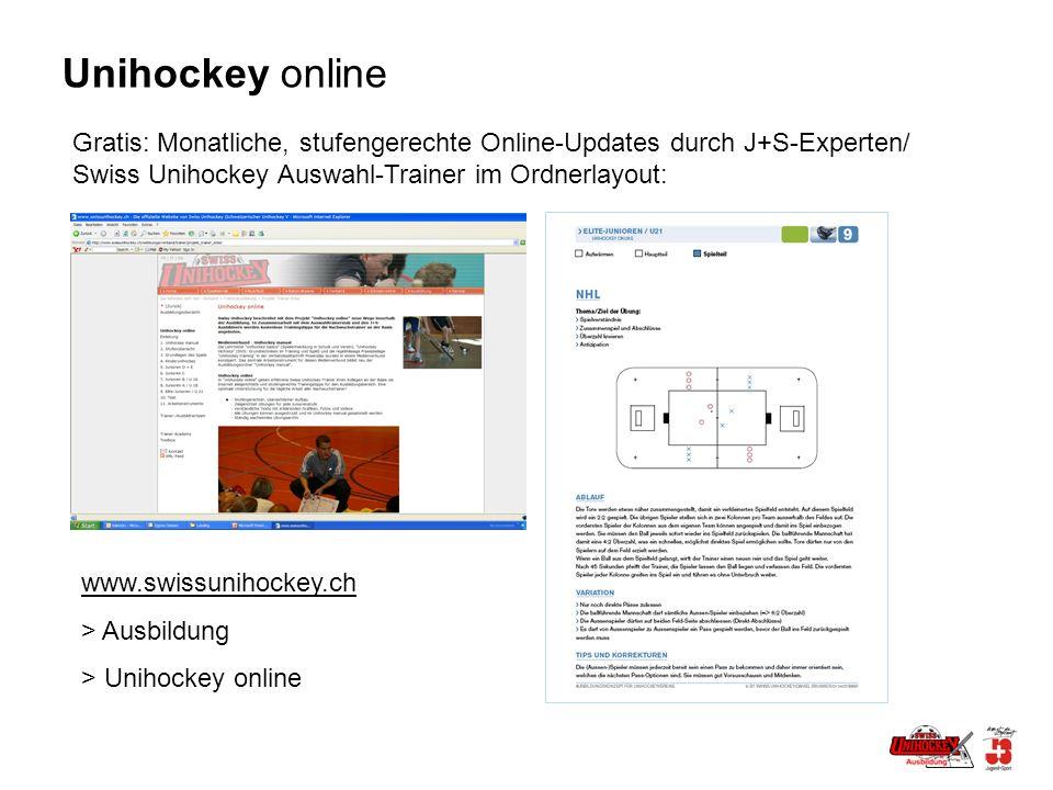 Unihockey online Gratis: Monatliche, stufengerechte Online-Updates durch J+S-Experten/ Swiss Unihockey Auswahl-Trainer im Ordnerlayout: www.swissunihockey.ch > Ausbildung > Unihockey online