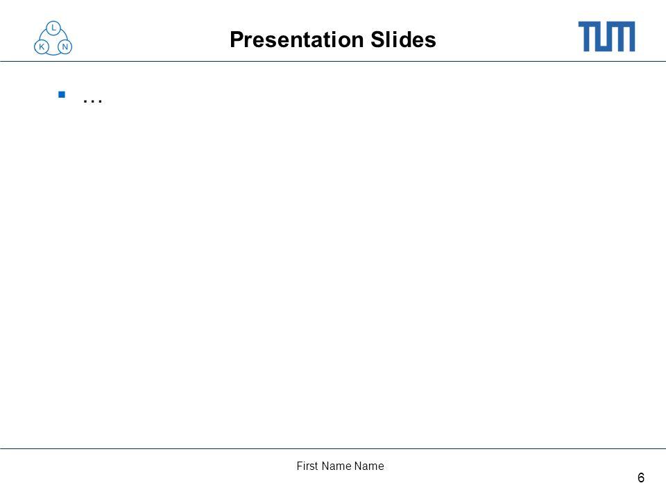 6 First Name Name Presentation Slides …