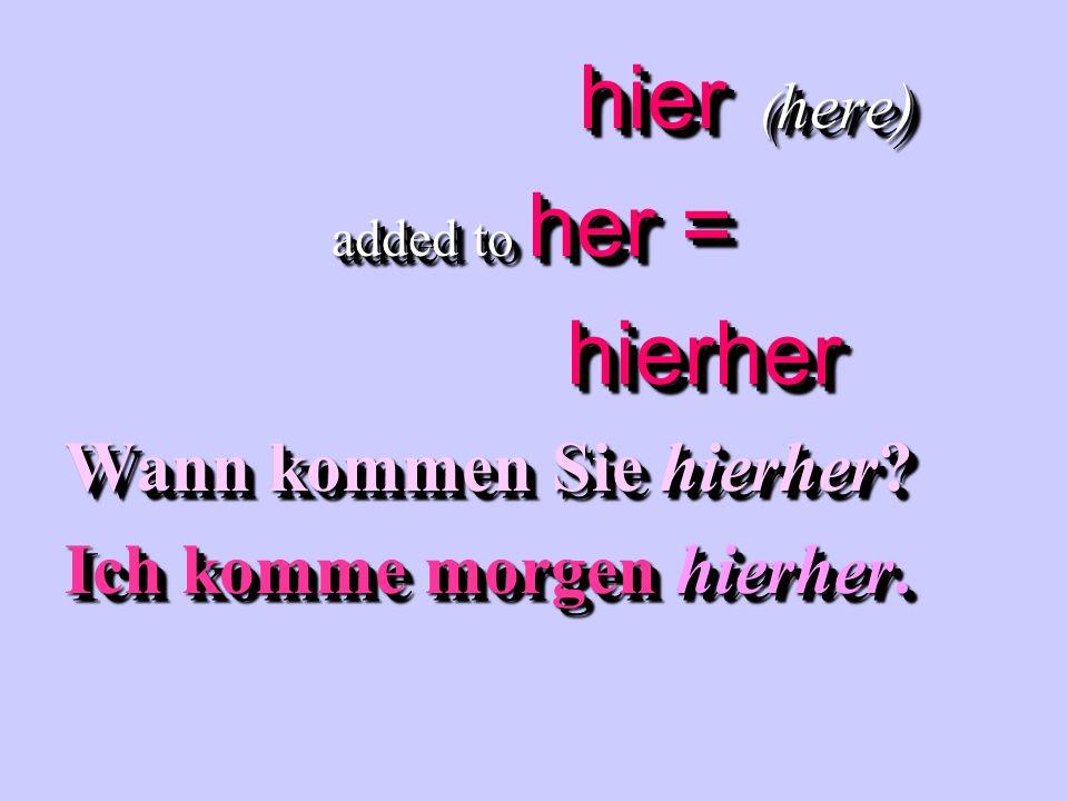 dort ( there) added to hin = dorthin Fahren Sie nach Bonn.