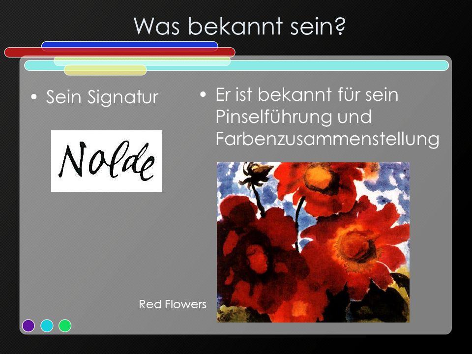 Was bekannt sein? Sein Signatur Er ist bekannt für sein Pinselführung und Farbenzusammenstellung Red Flowers