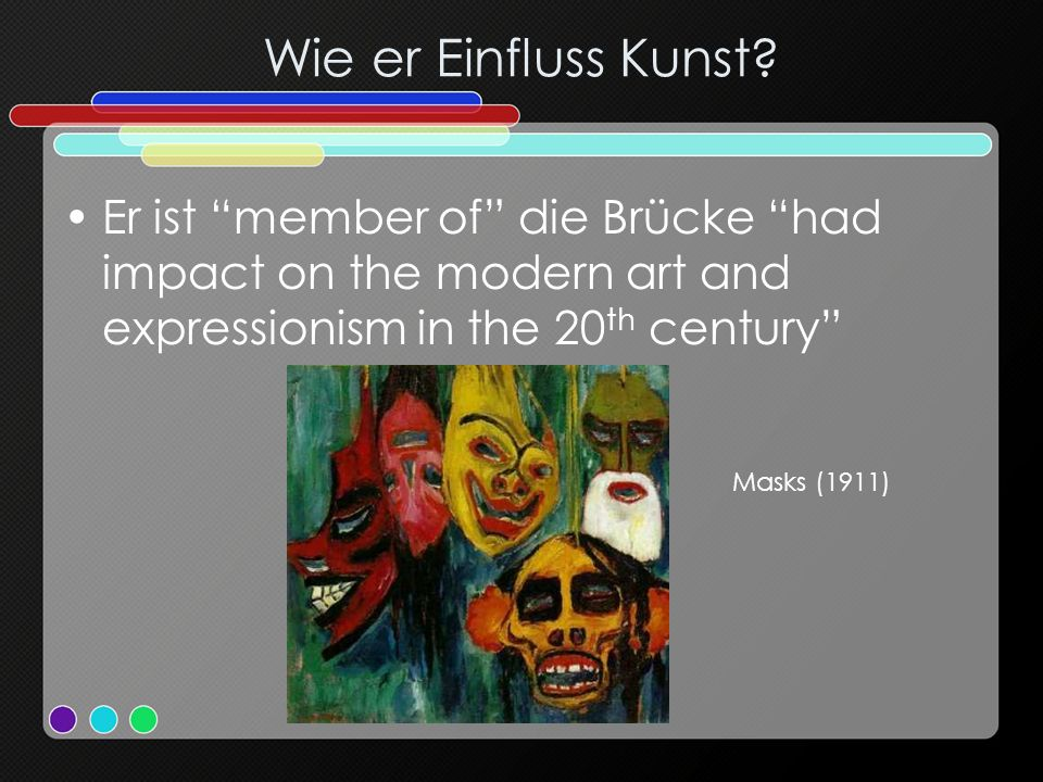 Wie er Einfluss Kunst? Er ist member of die Brücke had impact on the modern art and expressionism in the 20 th century Masks (1911)