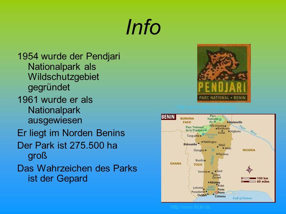 Info 1954 wurde der Pendjari Nationalpark als Wildschutzgebiet gegründet 1961 wurde er als Nationalpark ausgewiesen Er liegt im Norden Benins Der Park ist 275.500 ha groß Das Wahrzeichen des Parks ist der Gepard http://www.africa-reisen.org http://www.flickr.de