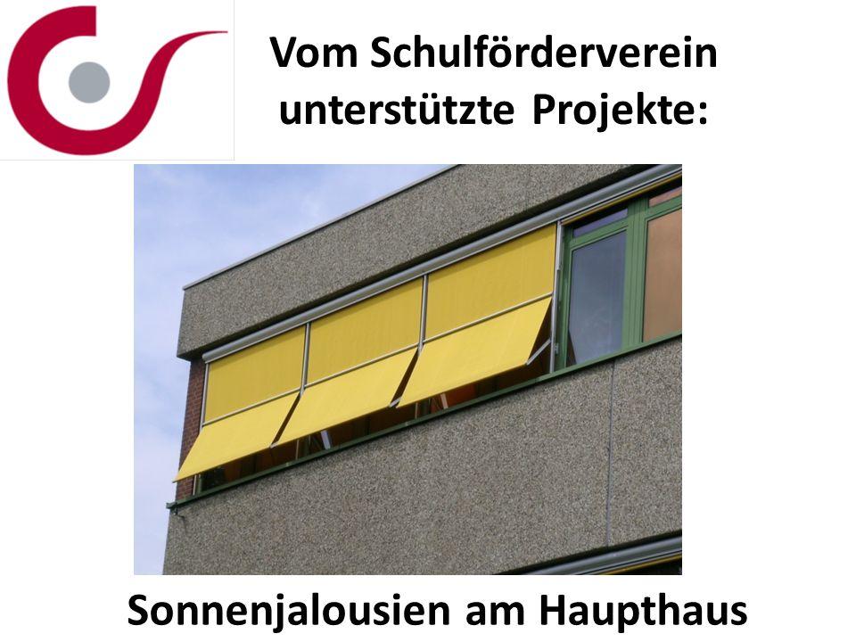 Vom Schulförderverein unterstützte Projekte: Sonnenjalousien am Haupthaus
