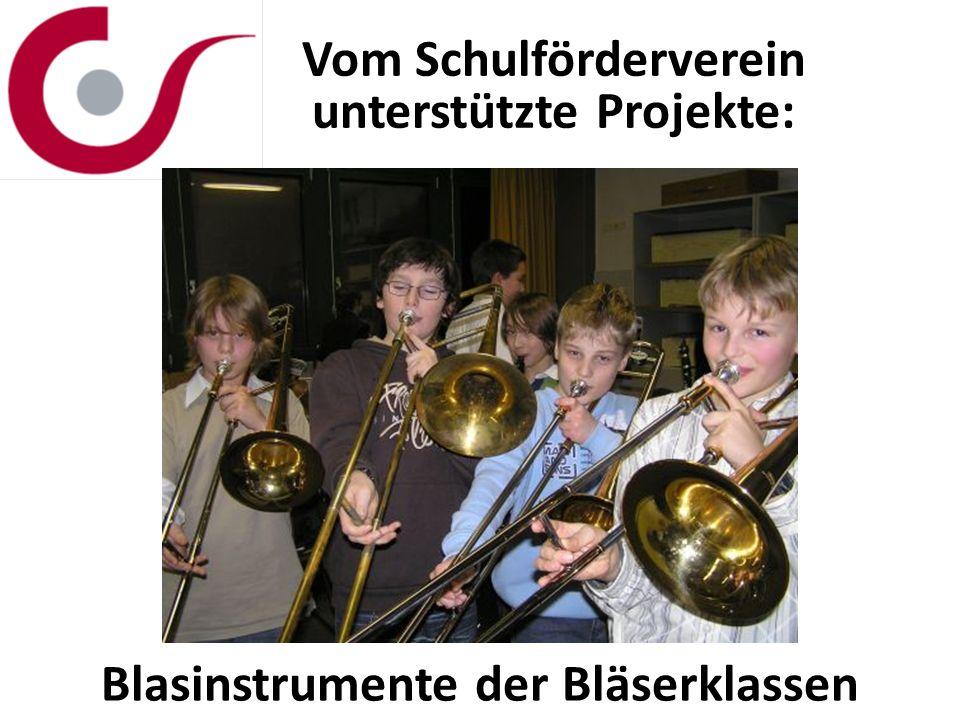 Vom Schulförderverein unterstützte Projekte: Blasinstrumente der Bläserklassen