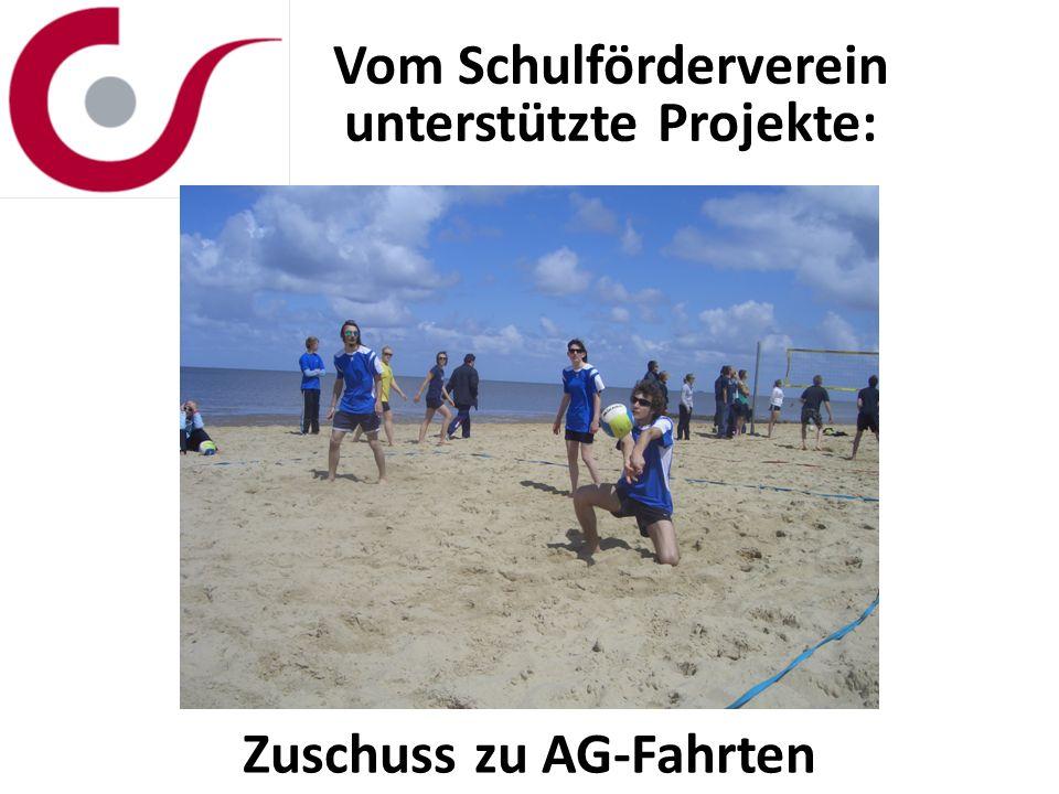 Vom Schulförderverein unterstützte Projekte: Zuschuss zu AG-Fahrten