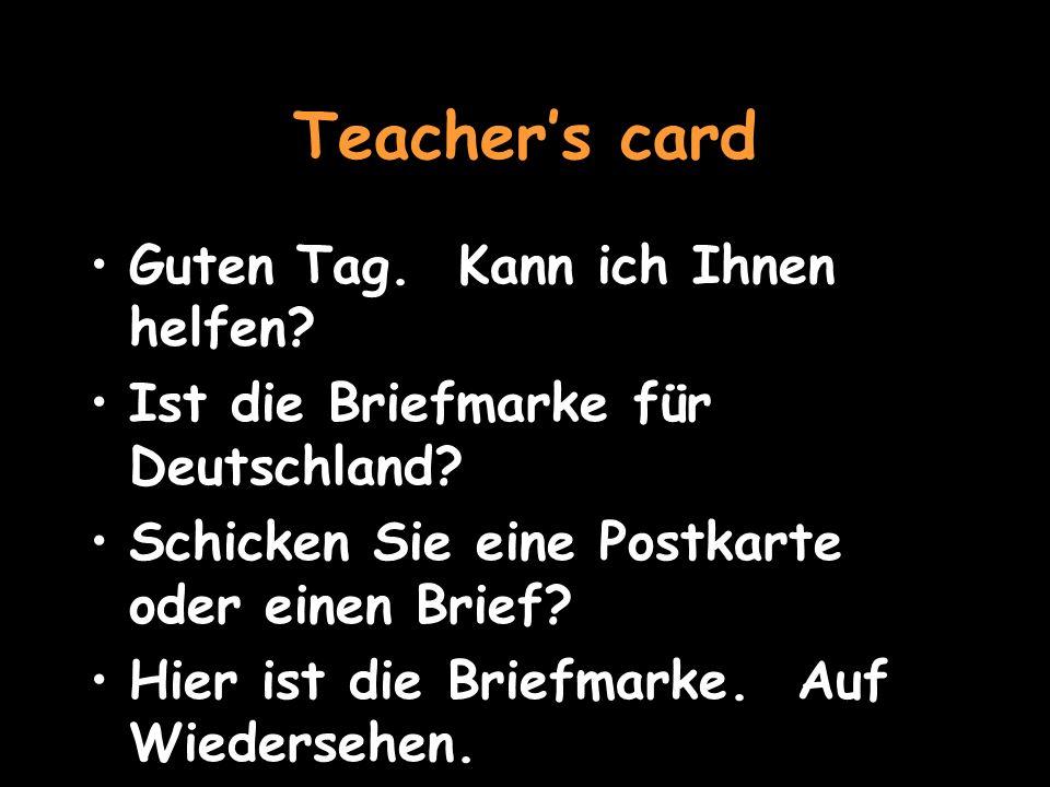 VOCAB I would like – Ich möchte A stamp – eine Briefmarke A letter – ein Brief (masc.) A postcard – eine Postkarte To go back to role-play, click herehere