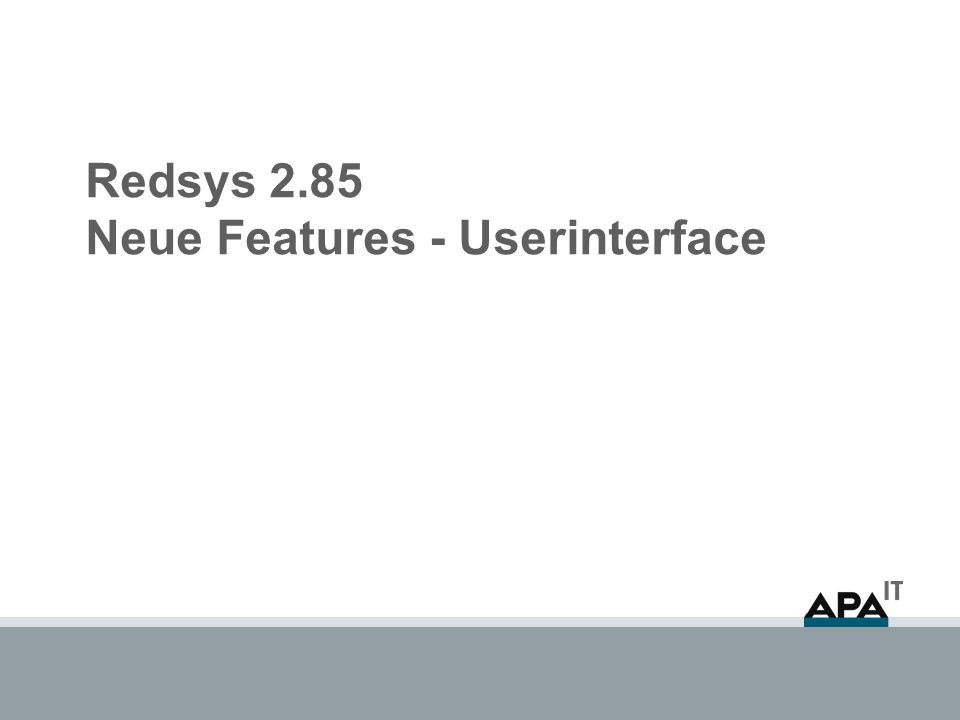 Redsys 2.85 Neue Features - Userinterface