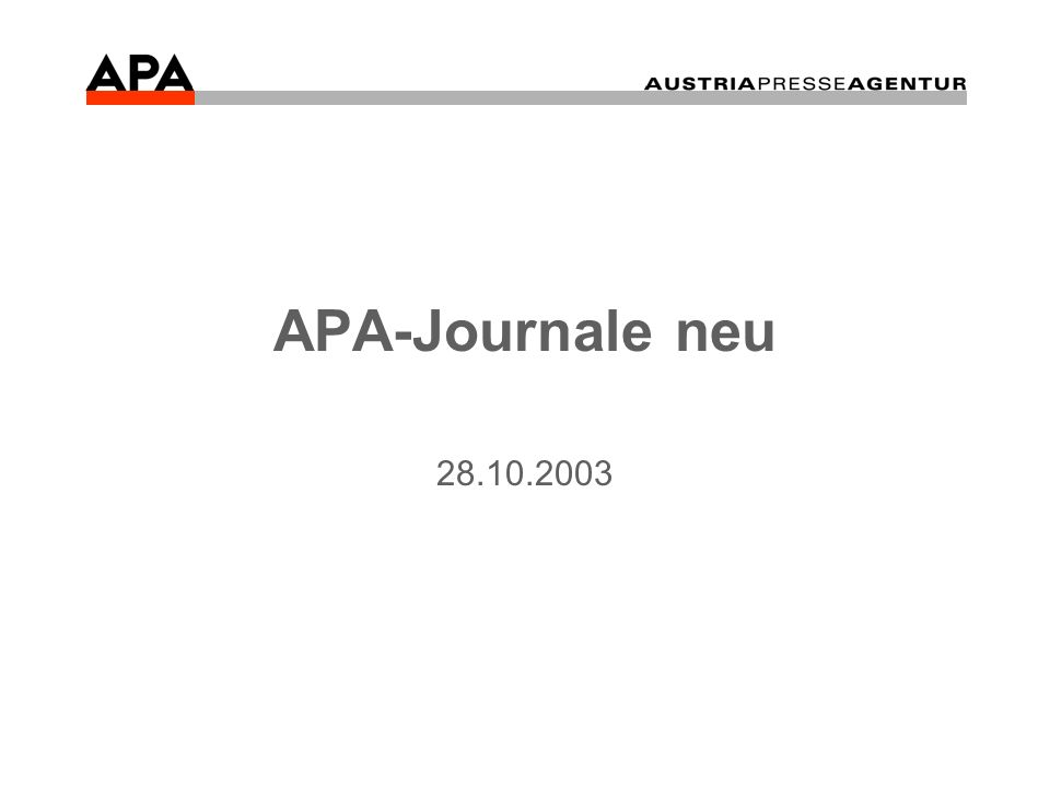 APA-Journale neu 28.10.2003