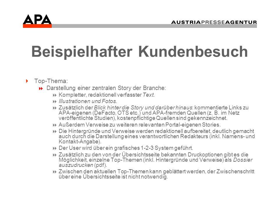 Beispielhafter Kundenbesuch Top-Thema: Darstellung einer zentralen Story der Branche: Kompletter, redaktionell verfasster Text.