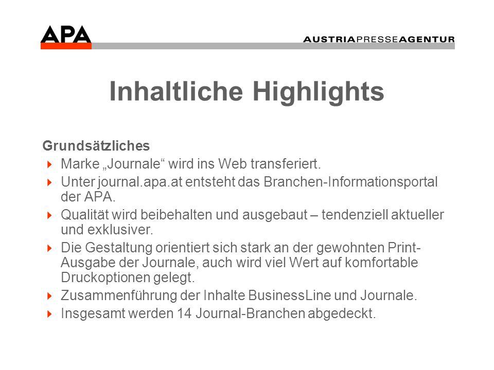 Inhaltliche Highlights Innovatives Kunden steigen über eine freie Homepage (Aushängeschild mit Grundinformation zu den Journalen und Meldungsbeispielen) mittels Passwort in ihr Thema – Ihr Journal – ein.