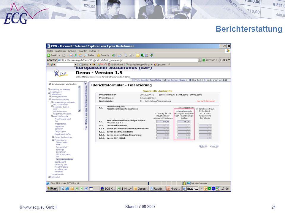 © www.ecg.eu GmbH24 Stand 27.08.2007 Berichterstattung