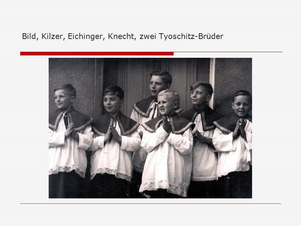 Bild, Kilzer, Eichinger, Knecht, zwei Tyoschitz-Brüder