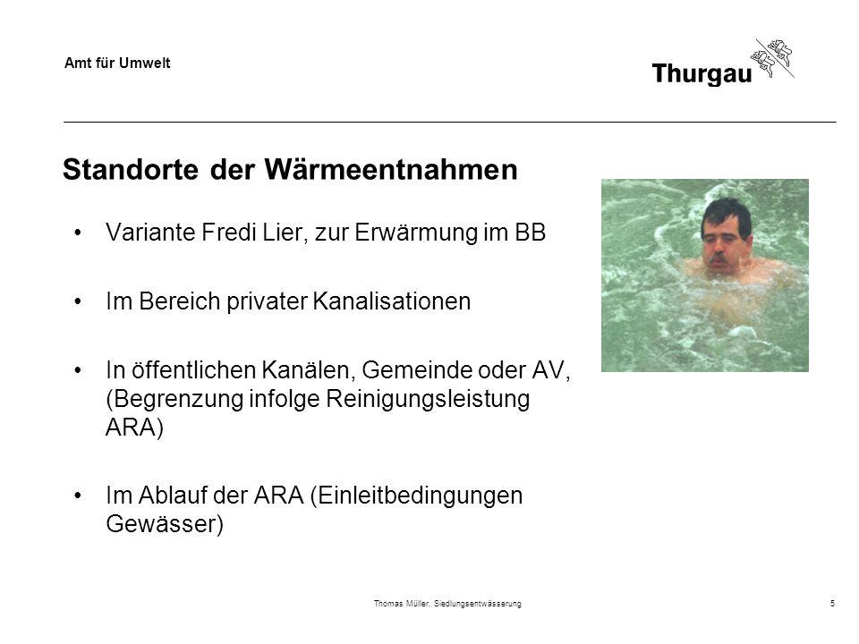 Amt für Umwelt Thomas Müller, Siedlungsentwässerung5 Standorte der Wärmeentnahmen Variante Fredi Lier, zur Erwärmung im BB Im Bereich privater Kanalis