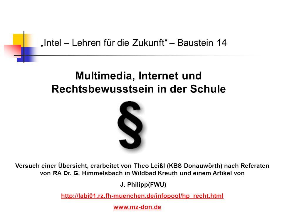 Recht, Schule und neue Medien Schule MultimediarechtUrheberrecht Namens-, Marken-, Wettbewerbsrecht Persönlichkeitsschutz Datenschutz Jugendschutz