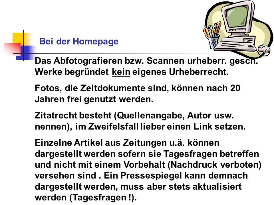 Bei der Homepage Das Abfotografieren bzw. Scannen urheberr. gesch. Werke begründet kein eigenes Urheberrecht. Fotos, die Zeitdokumente sind, können na