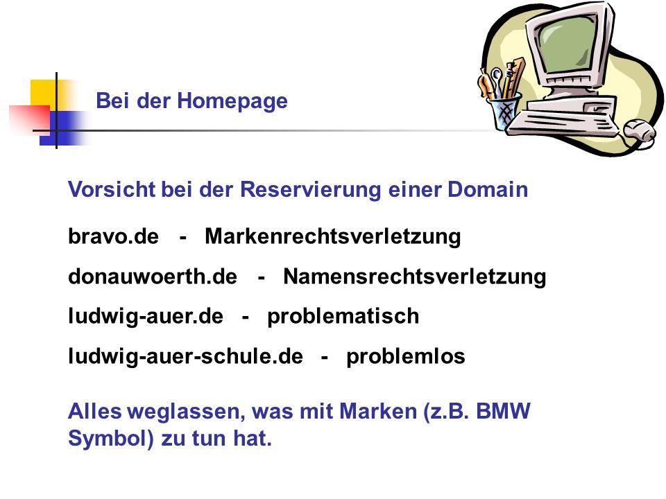 Bei der Homepage Vorsicht bei der Reservierung einer Domain bravo.de - Markenrechtsverletzung donauwoerth.de - Namensrechtsverletzung ludwig-auer.de -