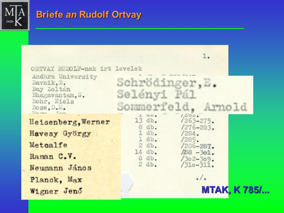 Briefe an Rudolf Ortvay MTAK, K 785/...