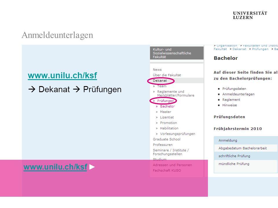 Anmeldeunterlagen Anmeldeunterlagen www.unilu.ch/ksf Dekanat Prüfungen Anmeldeunterlagen www.unilu.ch/ksf