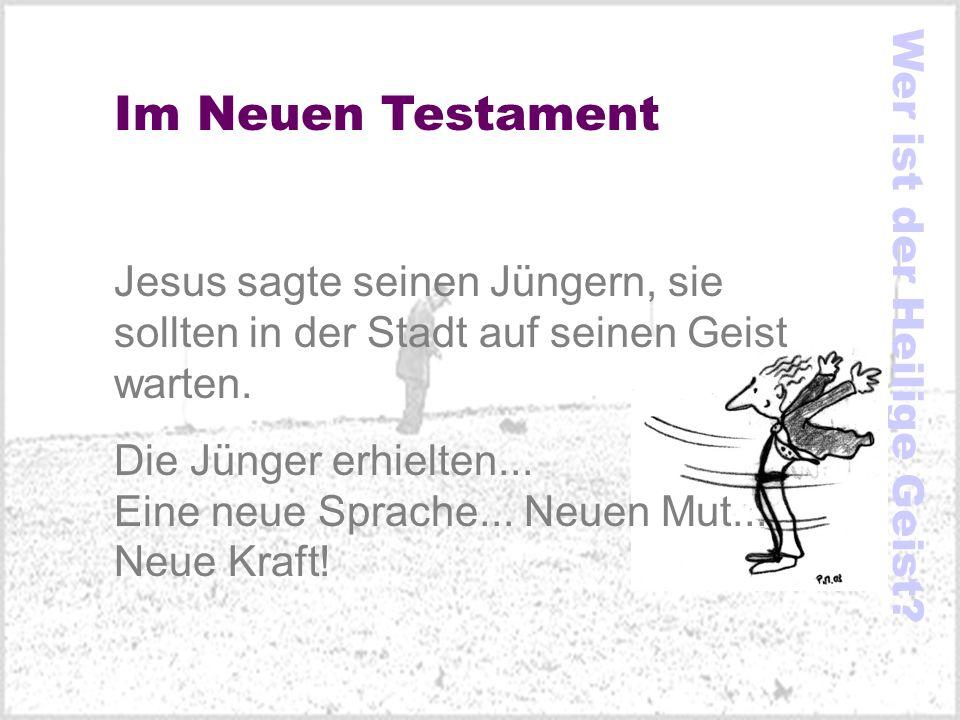 Im Neuen Testament Jesus sagte seinen Jüngern, sie sollten in der Stadt auf seinen Geist warten. Die Jünger erhielten... Eine neue Sprache... Neuen Mu