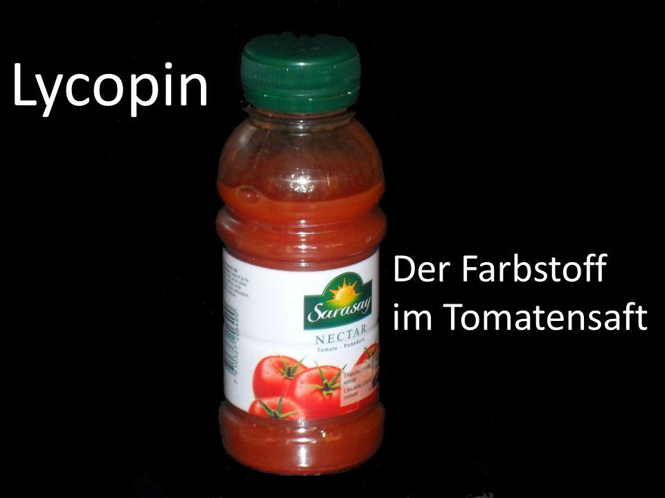 Lycopin Der Farbstoff im Tomatensaft