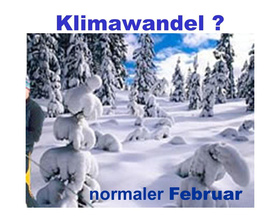 Klimawandel normaler Februar