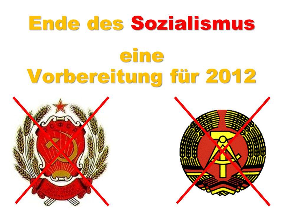 Ende des Sozialismus Vorbereitung für 2012 eine