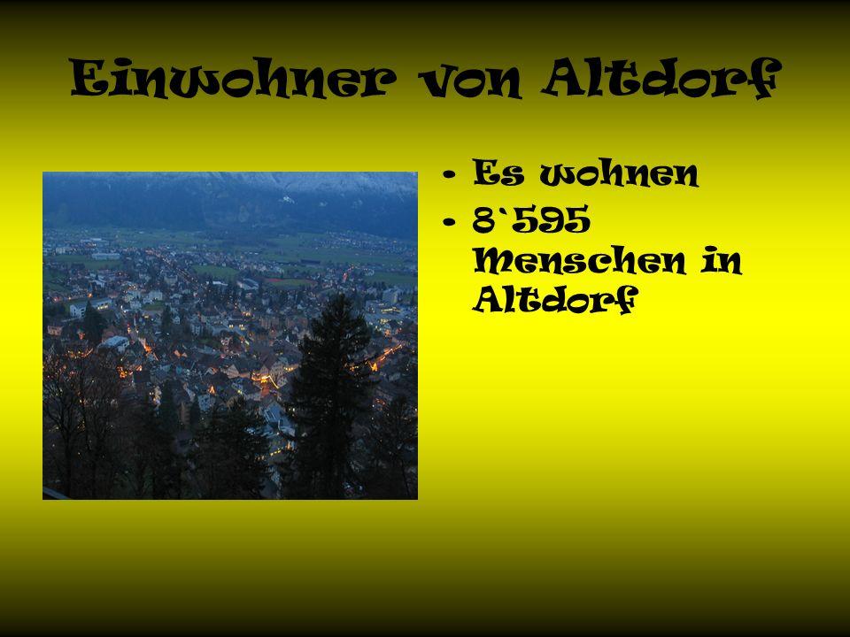 Einwohner von Altdorf Es wohnen 8`595 Menschen in Altdorf