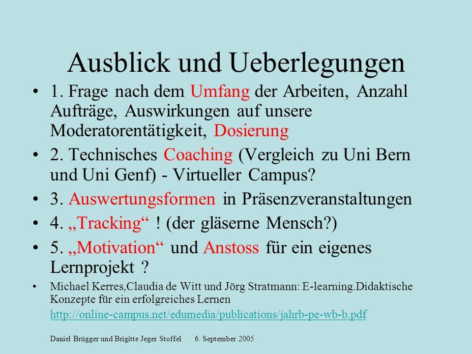 Ausblick und Ueberlegungen 1.
