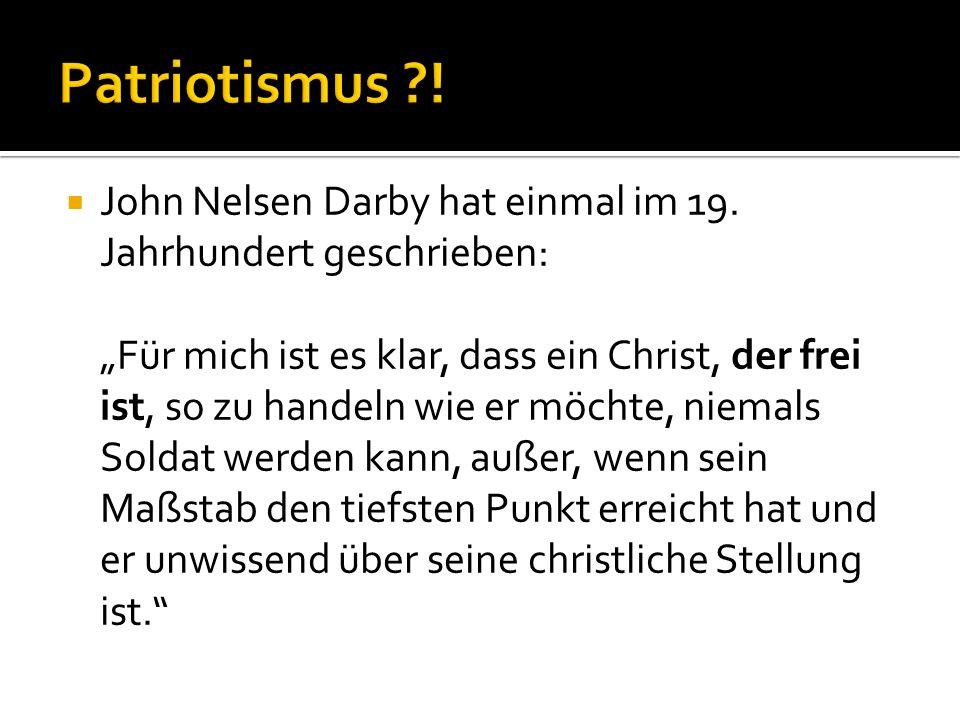 John Nelsen Darby hat einmal im 19. Jahrhundert geschrieben: Für mich ist es klar, dass ein Christ, der frei ist, so zu handeln wie er möchte, niemals
