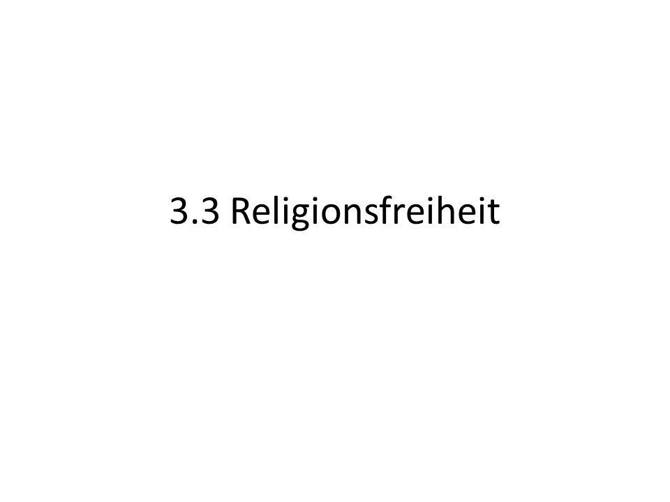 3.3 Religionsfreiheit