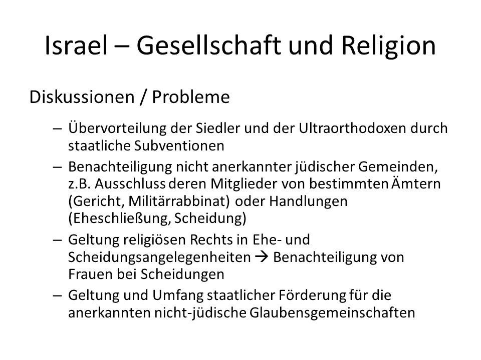 Israel – Gesellschaft und Religion Diskussionen / Probleme – Übervorteilung der Siedler und der Ultraorthodoxen durch staatliche Subventionen – Benach