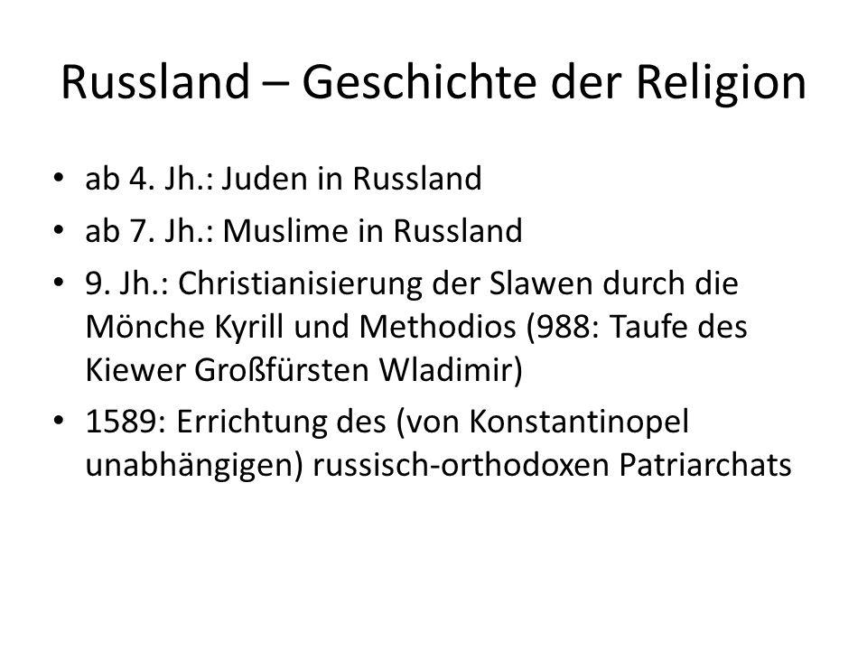 Russland – Geschichte der Religion 18.