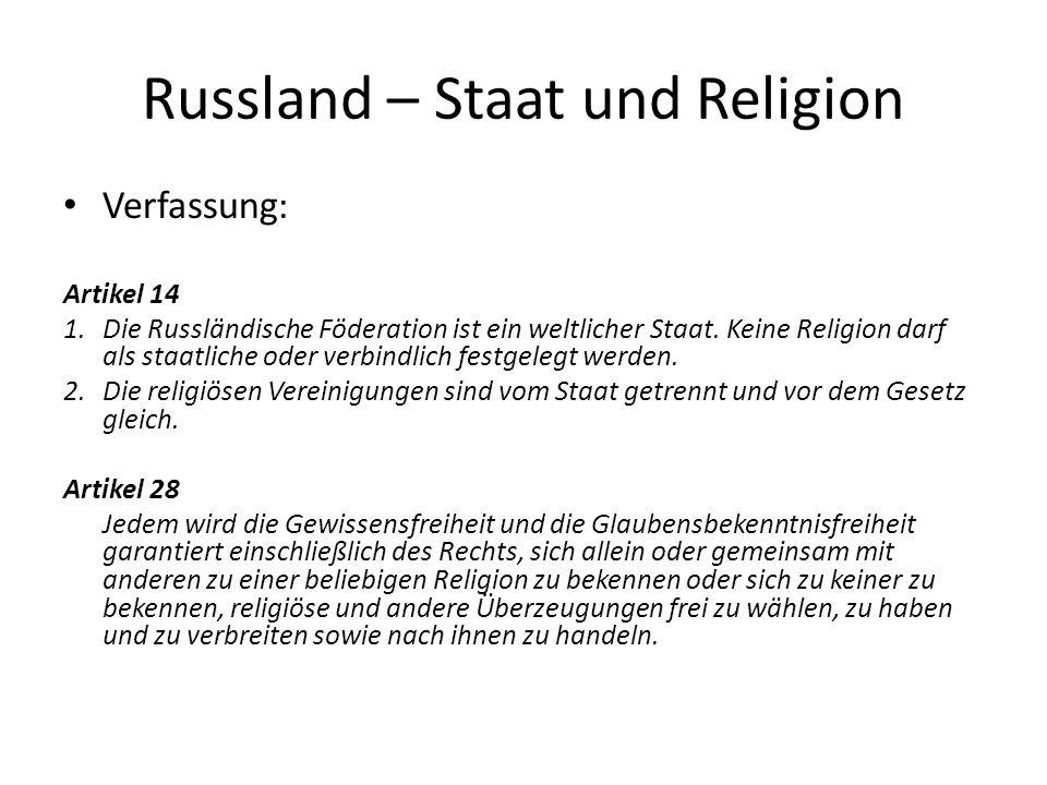 Russland – Staat und Religion Artikel 29 1.