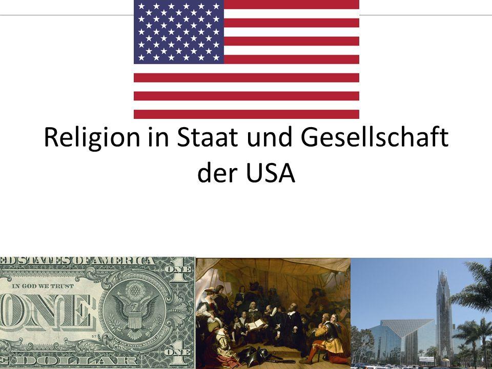 1.5 Religion in Staat und Gesellschaft anderer Länder Mannschaft1,5 Tage Religion in Staat und Gesellschaft der USA
