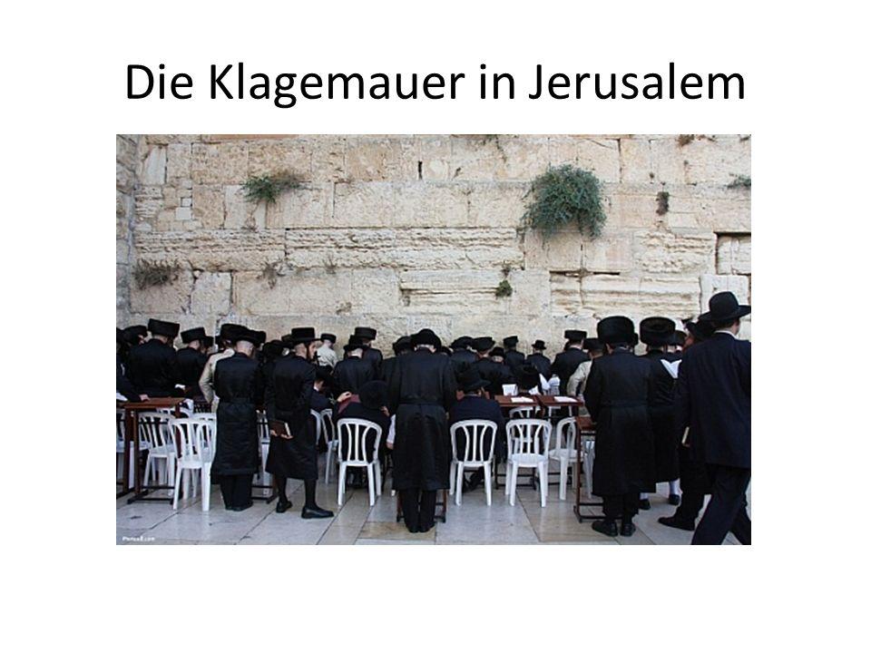 Die Klagemauer in Jerusalem