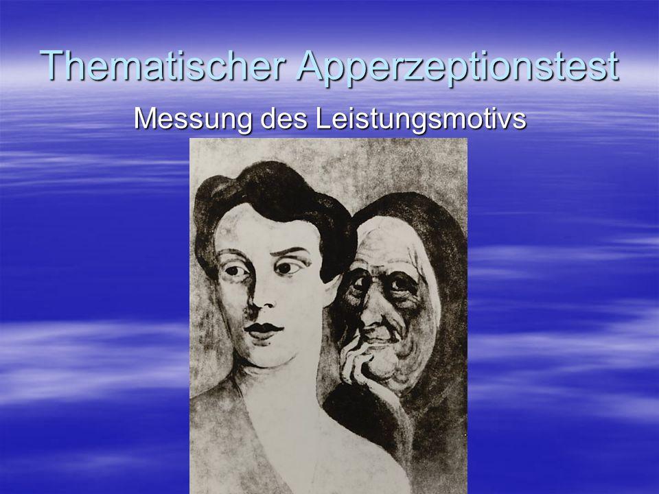 Thematischer Apperzeptionstest Messung des Leistungsmotivs