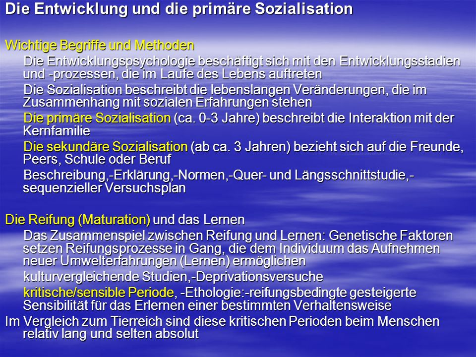 Die prä- und die postnatale Entwicklung I.