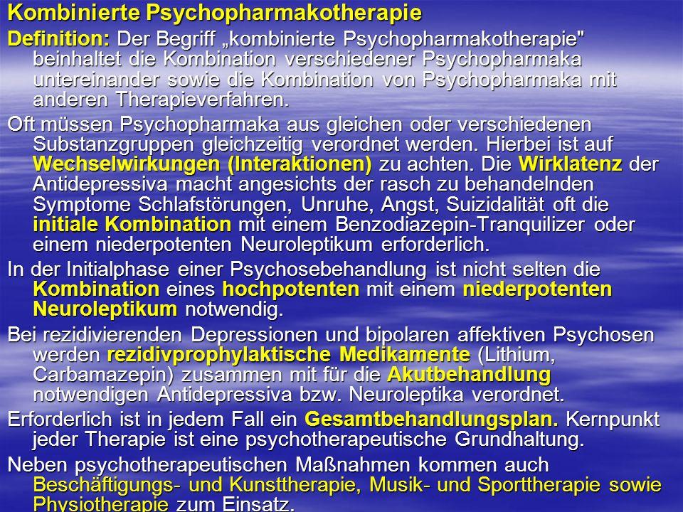 Kombinierte Psychopharmakotherapie Definition: Der Begriff kombinierte Psychopharmakotherapie