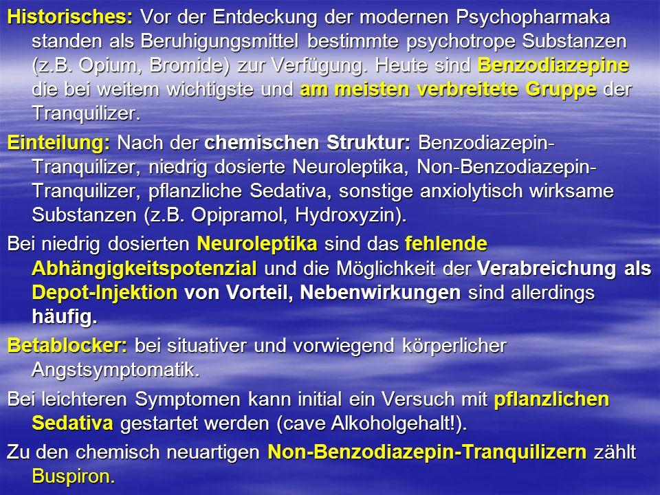 Historisches: Vor der Entdeckung der modernen Psychopharmaka standen als Beruhigungsmittel bestimmte psychotrope Substanzen (z.B. Opium, Bromide) zur