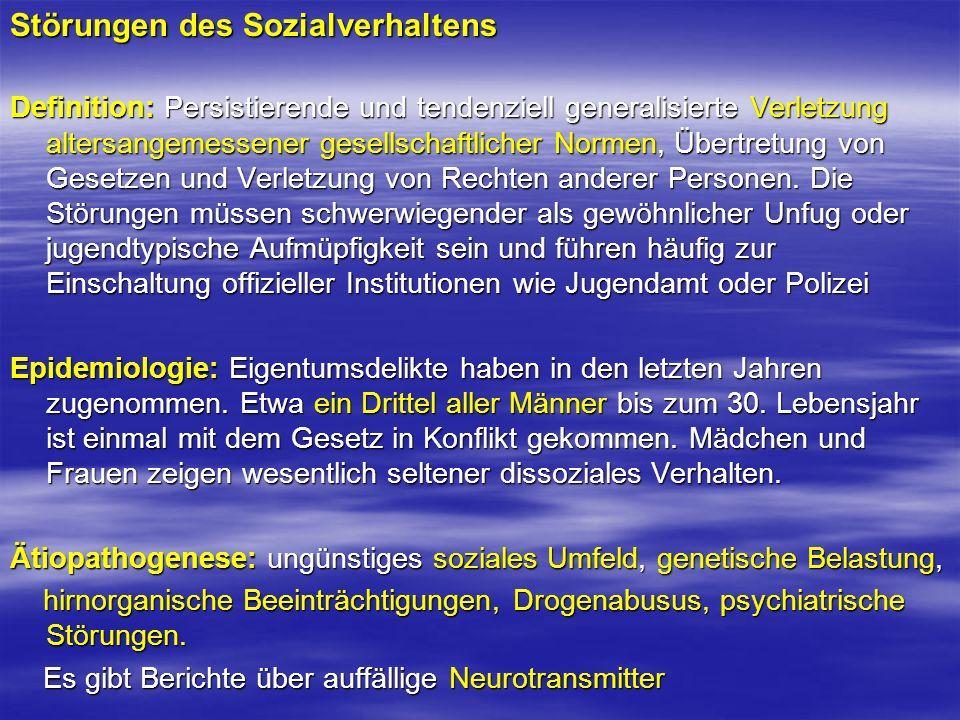 Störungen des Sozialverhaltens Definition: Persistierende und tendenziell generalisierte Verletzung altersangemessener gesellschaftlicher Normen, Über