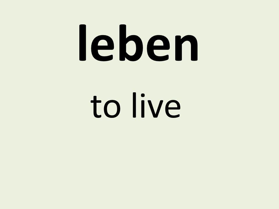 leben to live