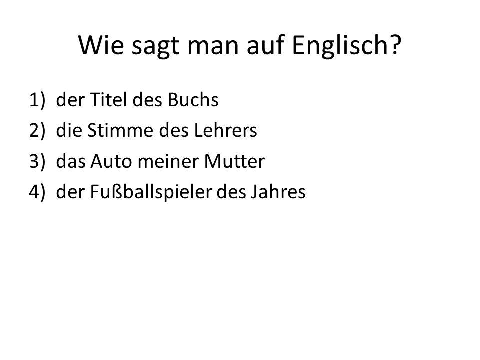 Wie sagt man auf Englisch.
