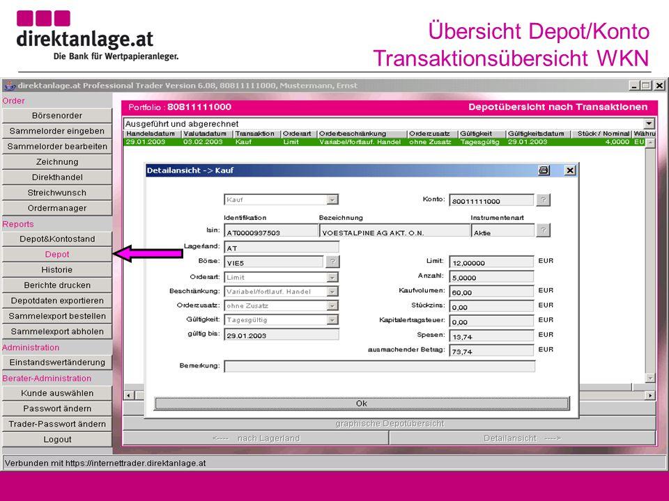 Übersicht Depot/Konto Transaktionsübersicht WKN