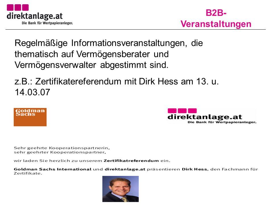 B2B- Veranstaltungen Regelmäßige Informationsveranstaltungen, die thematisch auf Vermögensberater und Vermögensverwalter abgestimmt sind.