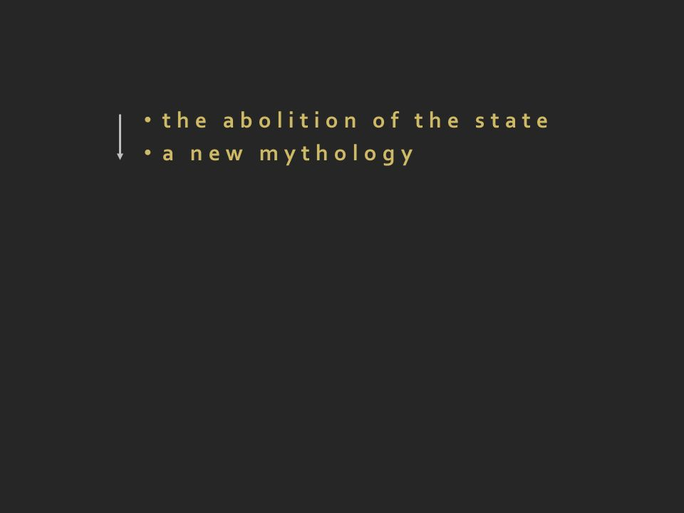 the abolition of the state a new mythology